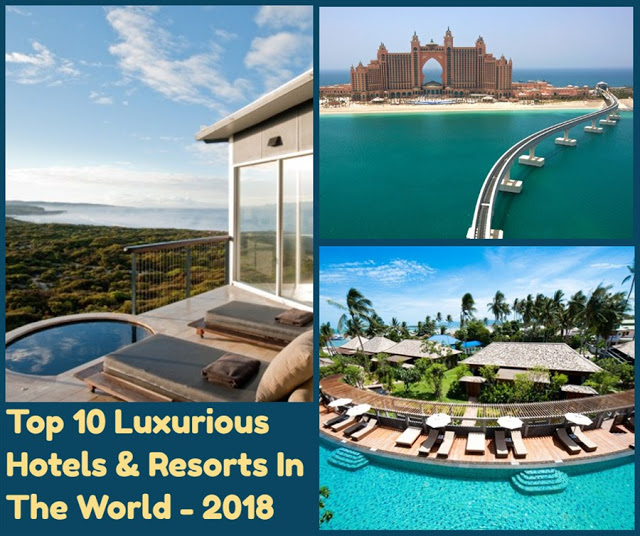 Top 10 best most luxurious hotel resorts in the world for Hotels of the world