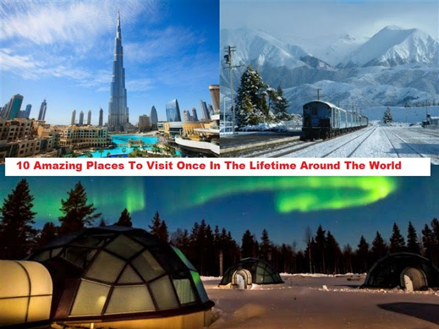 10-Amazing-Must-See-World-Places-To-Trip-Once-In-A-lifetime
